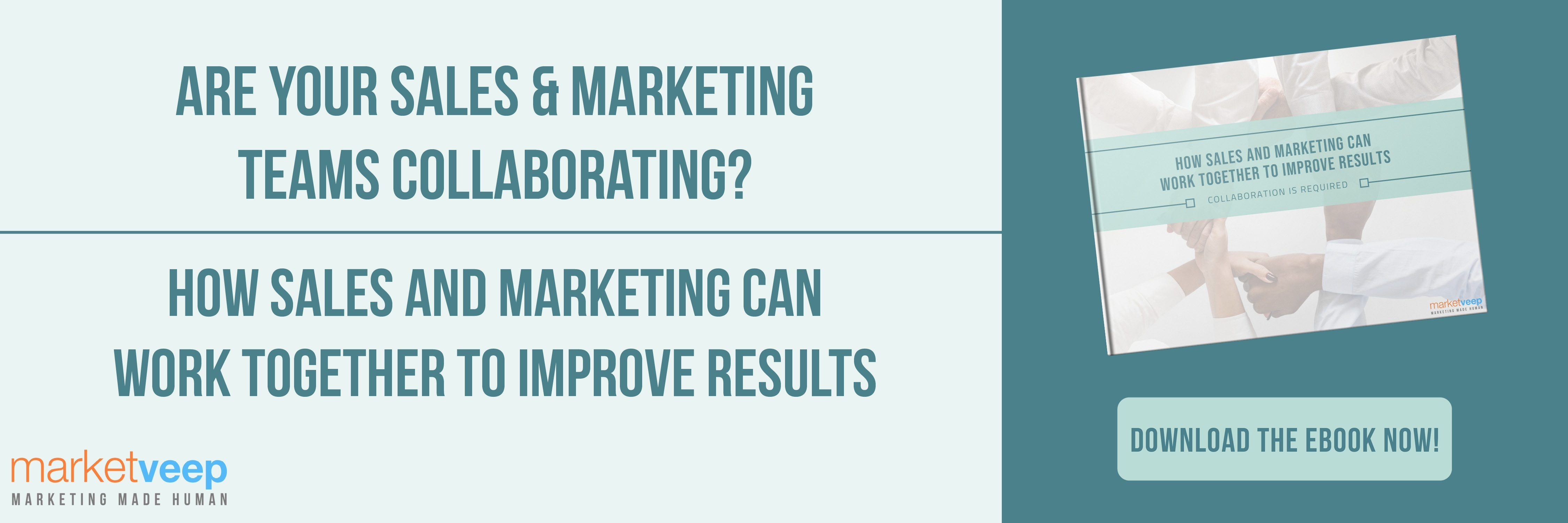 How Sales and Marketing Can Work Together to Improve Results