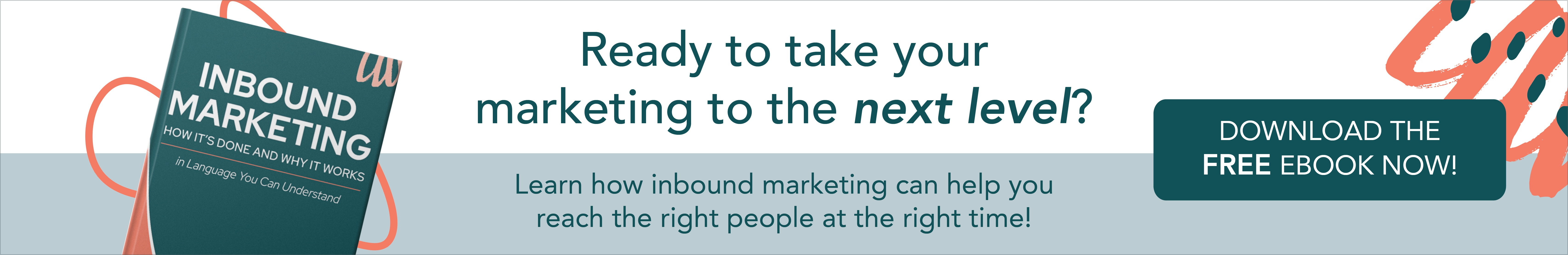 Inbound Marketing - How It's Done and Why It Works